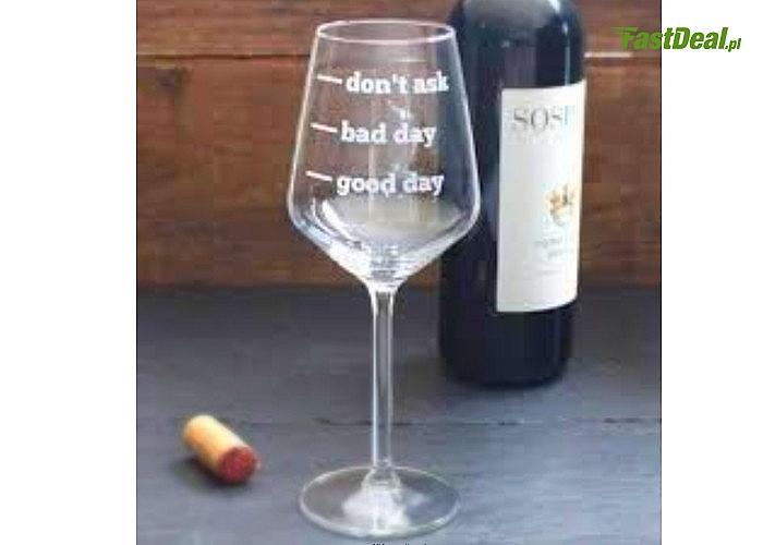 Kieliszek do wina z napisem!