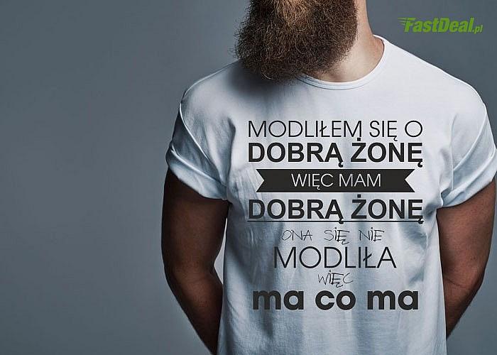 T-shirty damskie oraz męskie dla osób z poczuciem humoru. Wykonana w 100% z wysokiej jakości bawełny